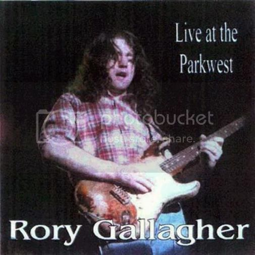 Rory Gallagher - Live at the Park West (1978)