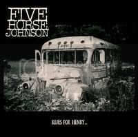 Discografía de Five Horse Johnson [Blues-Rock] [192 kbps]