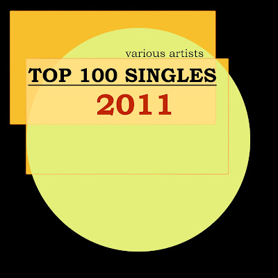 The Best of 2011 - Various Artists - Top 100 Singles 2011